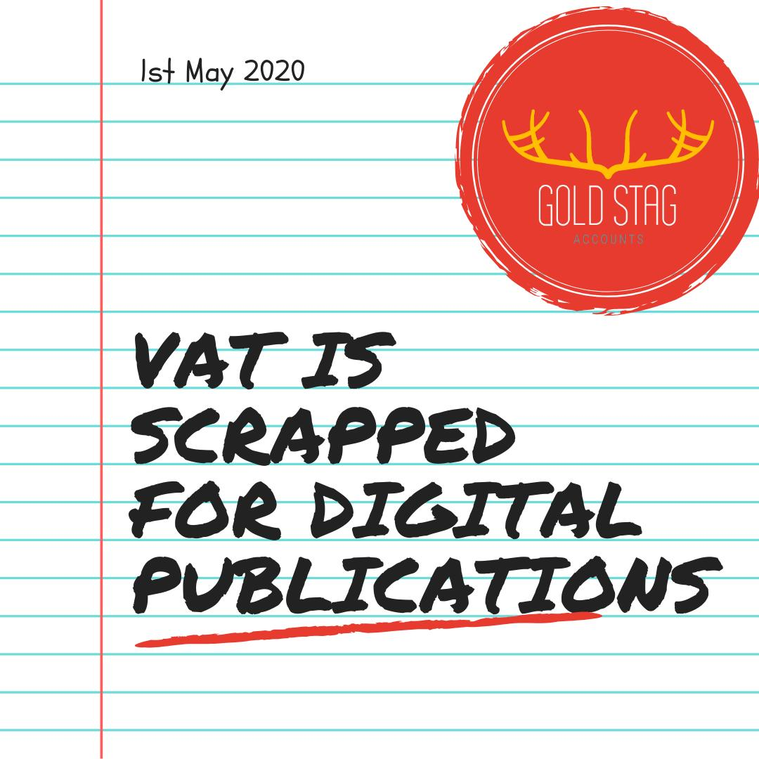 VAT is scrapped for digital publications.