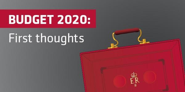 "Graphic reads, ""Budget 2020:  First thoughts"" and shows the Chancellor's red briefcase."